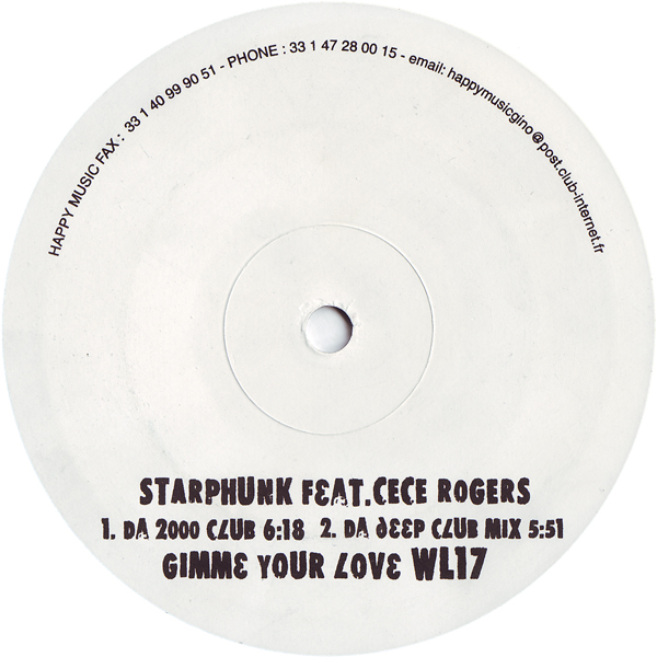 STARPHUNK FEAT CE CE ROGERS - Gimme Your Love - 12 inch 45 rpm