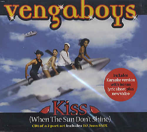 VENGABOYS - Kiss (When The Sun Don't Shine) [Cd 1] - CD single