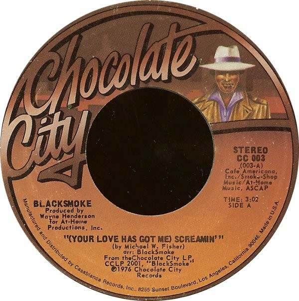 BLACKSMOKE - (Your Love Has Got Me) Screamin' / You Needn't Worry Now - 45T (SP 2 titres)