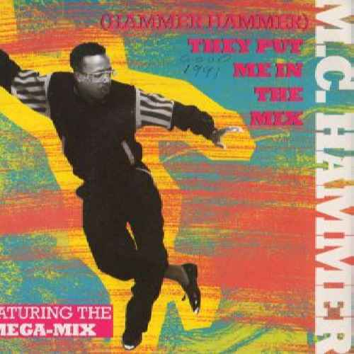 MC HAMMER - (Hammer Hammer) They Put Me In The Mix - 7inch (SP)