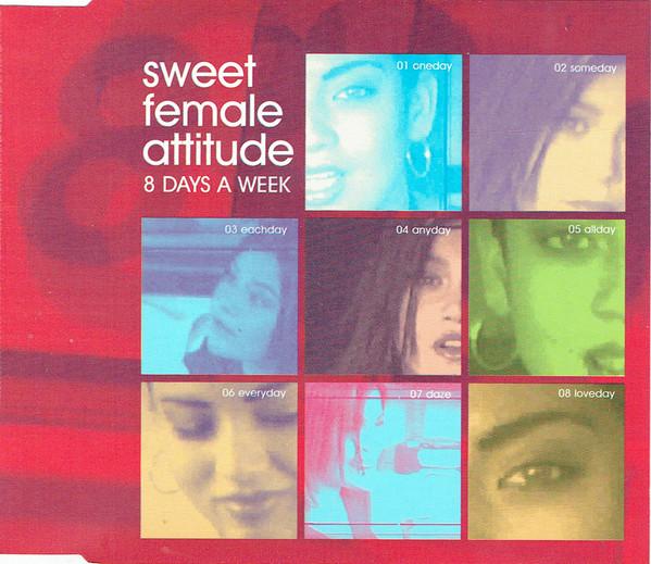 SWEET FEMALE ATTITUDE - Eight Days A Week - CD single
