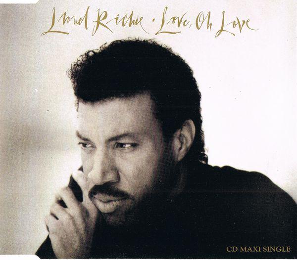 LIONEL RICHIE - Love, Oh Love - CD single
