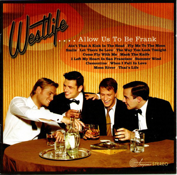 WESTLIFE - ....Allow Us To Be Frank - CD