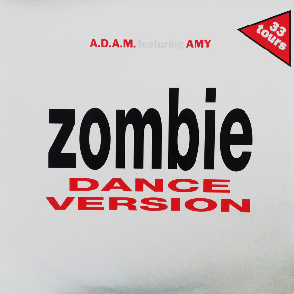 A.D.A.M. FEAT. AMY - Zombie - 12 inch 45 rpm
