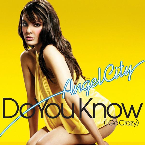 ANGEL CITY - Do You Know (I Go Crazy) - CD single
