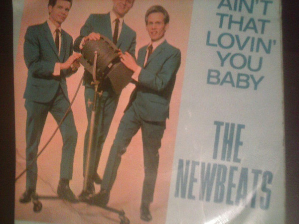 NEWBEATS - Ain't That Lovin' You, Baby EP - 45T (SP 2 titres)