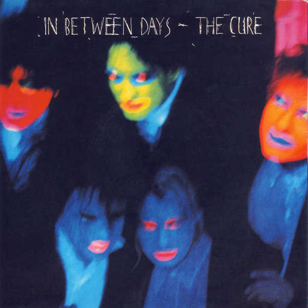 CURE - In Between Days - 45T (SP 2 titres)