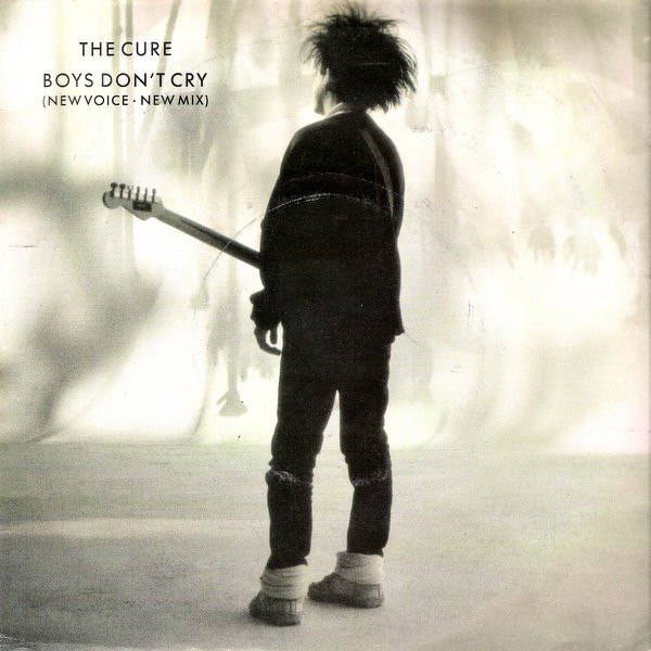 CURE - Boys Don't Cry (New Voice New Mix) - 45T (SP 2 titres)