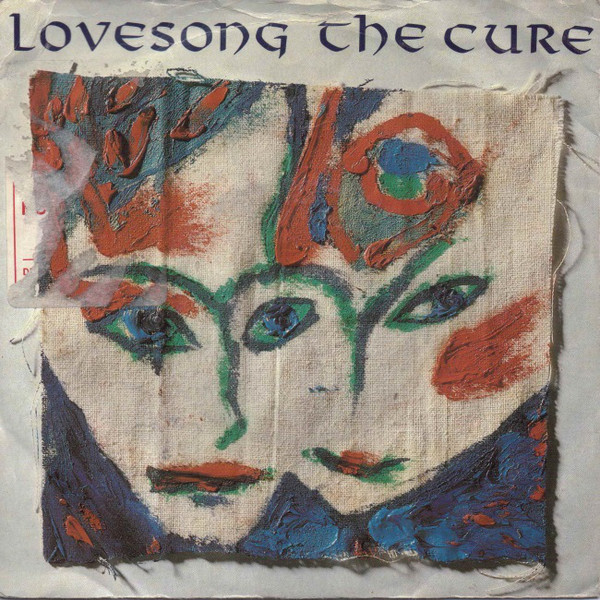 CURE - Lovesong - 45T (SP 2 titres)