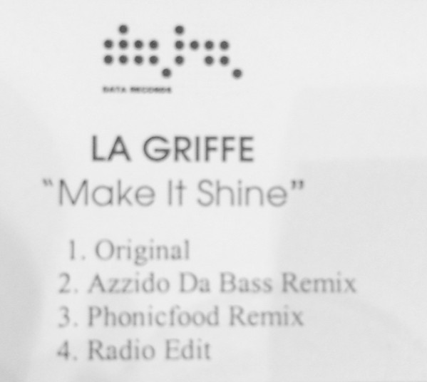 LA GRIFFE - Make It Shine - CD single