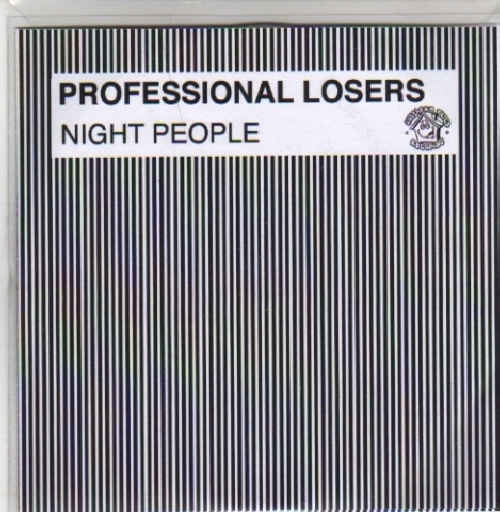 PROFESSIONAL LOSERS - Night People - CD single