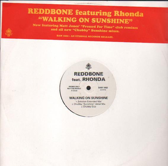 REDDBONE FEAT RHONDA - Walking On Sunshine - 12 inch 45 rpm