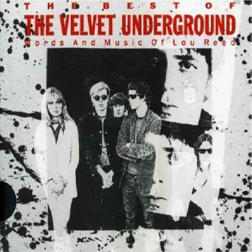 VELVET UNDERGROUND - The Best Of The Velvet Underground (Words And Music Of Lou Reed) - CD