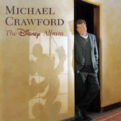 MICHAEL CRAWFORD - The Disney Album - CD