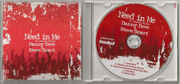 DANNY DOVE AND STEVE SMART - Need In Me - CD single